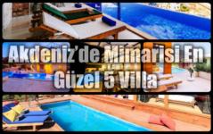 Akdeniz'de Mimarisi En Güzel 5 Villa