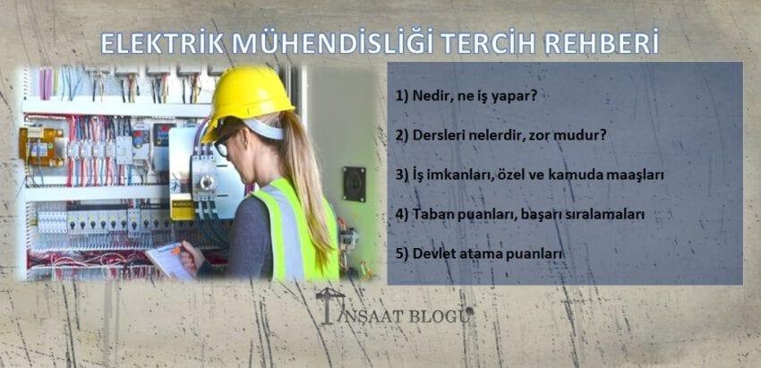 elektrik mühendisliği maaşları, iş imkanları, taban puanları ve başarı sıralamaları