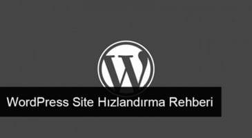 Wordpress Site Hızlandırma Teknikleri